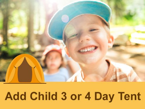 Add Child to 3 or 4 Day Tent Camping - Roaring Camp Gold